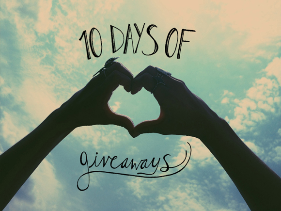 10 Days Of Giveaways: Day 10