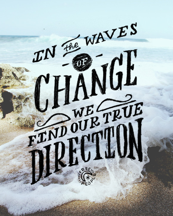 How Do You Ride the Waves of Change?