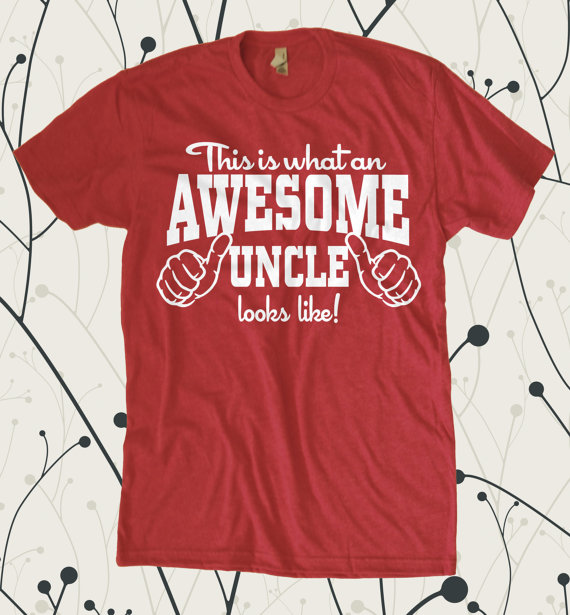 This is What an Awesome Uncle Looks Like T Shirt by teesquare