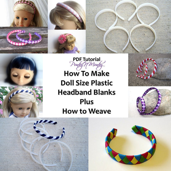 Instructions To Make 18 Inch Doll Size Plastic Headband Blanks Tutorial PLUS How to Weave Ribbon on to Headband INSTANT DOWNLOAD by punkyNmunky