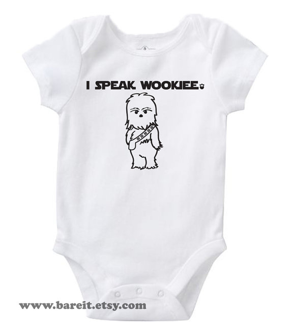 I Speak Wookiee Inspired By Star Wars Cute Geek / Nerd Funny Humor Baby Bodysuit / Creeper Size 3, 6, 12, 18, 24 month Color White by bareit