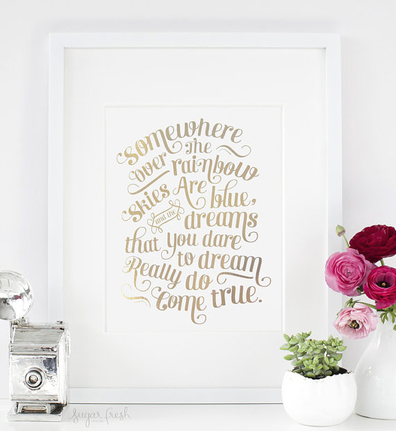 11×14 – Gold or Silver Foil – 'Somewhere Over the Rainbow' – Metallic Art Print by sugarfresh