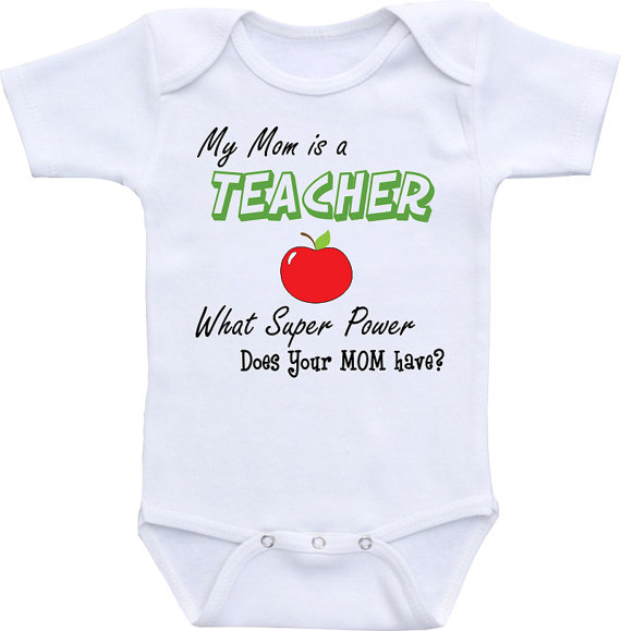 My MOM is a TEACHER, What Super Power does your Mom Have? Teacher onesie ® brand Gerber Onesie Bodysuit. Baby shower gift, Teacher shirt by clippycabin