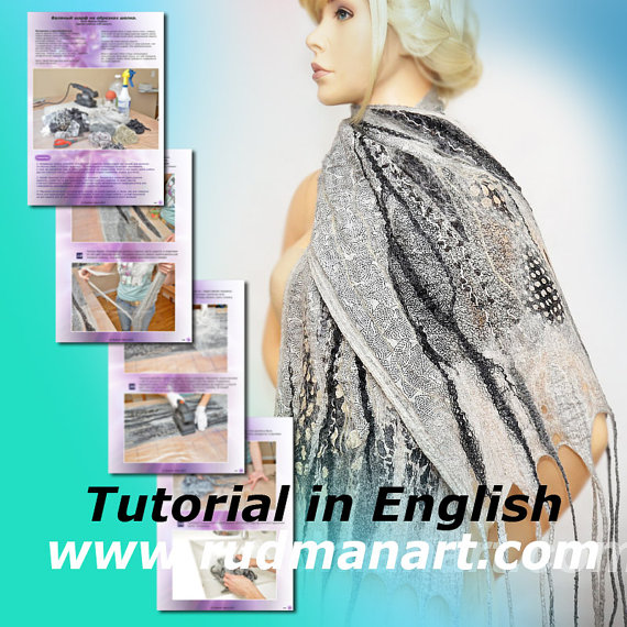 Felted Scarf Shawl Wrap with scraps of silk chiffon Tutorial Nunofelting in English PDF by RudmanArt