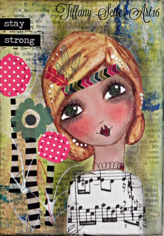Stay Strong. 5×7 Original mixed media painting. by Southendgirlart