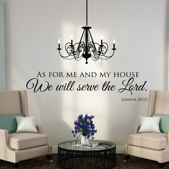 As For Me And My House - Wall Decals Quotes - Christian Wall Art - Scripture Quotes - Scripture Wall Decals - Christian Wall Decals by luxeloft